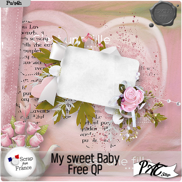 My Sweet Baby by Pat Scrap and freebies !